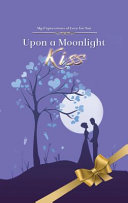 Upon a Moonlight Kiss