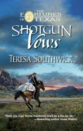 Shotgun Vows