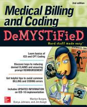 Medical Billing & Coding Demystified, 2nd Edition: Edition 2