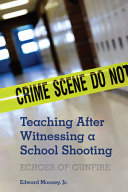 Teaching After Witnessing a School Shooting