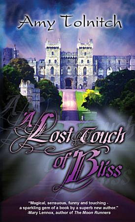 A Lost Touch of Bliss PDF