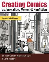 Creating Comics as Journalism  Memoir and Nonfiction PDF