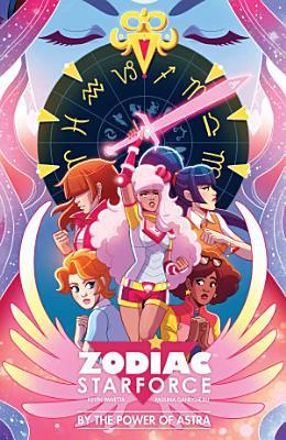 Zodiac Starforce  By the Power of Astra PDF