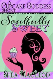 Soulfully Sweet