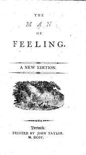 The man of feeling. A new edition. By Henry Mackenzie