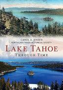 Lake Tahoe Through Time