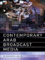 Contemporary Arab Broadcast Media PDF