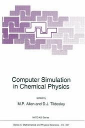 Computer Simulation in Chemical Physics