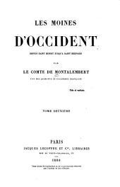 Les moines d'Occident depuis saint Benoît jusqu'à saint Bernard: Volume2