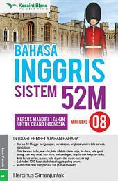BAHASA INGGRIS SISTEM 52M Minggu ke-8