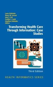 Transforming Health Care Through Information: Case Studies: Edition 3