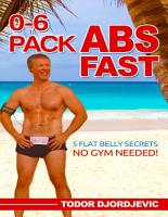 0 6 Pack Abs Fast  5 Flat Belly Secrets   No Gym Needed  PDF