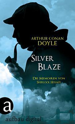 Silver Blaze PDF