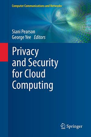 Privacy and Security for Cloud Computing PDF