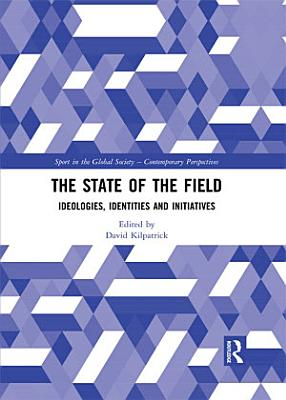 The State of the Field