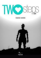 TWO Steps in B&W
