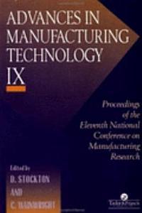 Advances In Manufacturing Technology IX PDF
