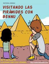 Visitando las pirámides con Bennu