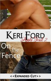 On The Fence (An Apple Trail Novella, 2): On The Fence