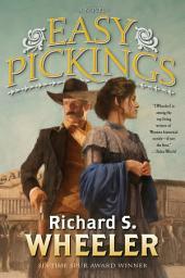 Easy Pickings: A Novel