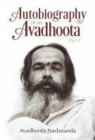 Autobiography of an Avadhoota   Part I PDF