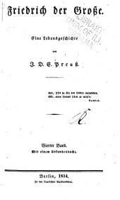 Friedrich der Grosse: Eine lebensgeschichte, Band 4
