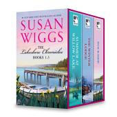 Susan Wiggs Lakeshore Chronicles Series Book 1-3: Summer at Willow Lake\The Winter Lodge\Dockside