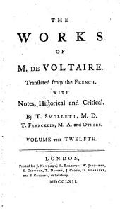 The Works of M. de Voltaire: Miscellanies in history, literature and philosophy