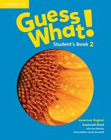 Guess What  American English Level 2 Student s Book PDF