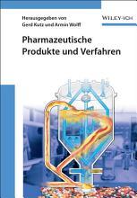 Pharmazeutische Produkte und Verfahren PDF