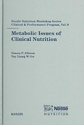 Metabolic Issues of Clinical Nutrition
