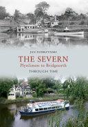 The Severn Plynlimon to Bridgenorth Through Time
