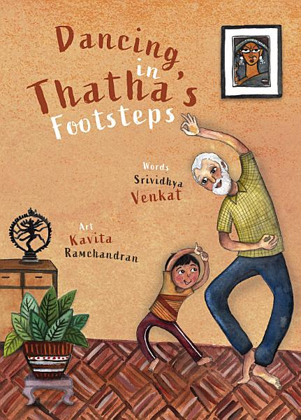 Download Dancing in Thatha s Footsteps Book