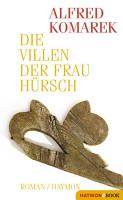Die Villen der Frau H  rsch PDF
