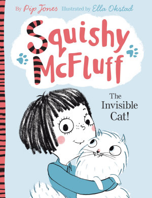 Squishy McFluff  The Invisible Cat