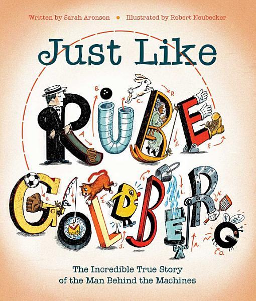 Download Just Like Rube Goldberg Book