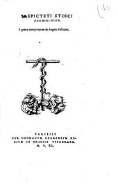 Epicteti stoici Enchiridion, e græco interpretatum ab Angelo Politiano