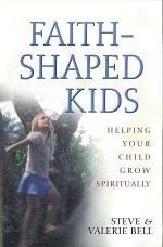 Faith-Shaped Kids