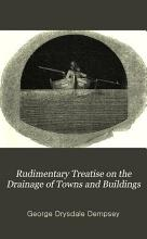 Rudimentary Treatise on the Drainage of Towns and Buildings     PDF
