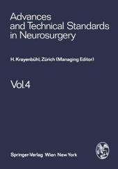 Advances and Technical Standards in Neurosurgery: Volume 4