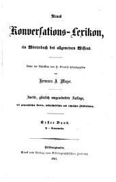 Neues konversations-lexikon ein Wörterbuch des allgemeinen Wissens: Band 1