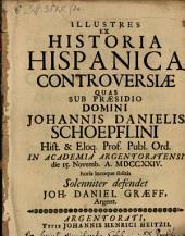 Illustres ex historia Hispanica controversiae