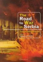 The Road to War in Serbia PDF