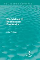 The Making of Neoclassical Economics  Routledge Revivals  PDF