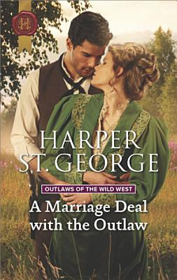 A Marriage Deal with the Outlaw PDF