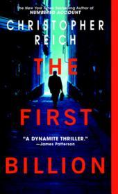 The First Billion: A Novel