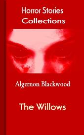 The Willows: Horror Stories Collections