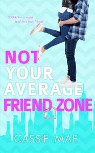 Not Your Average Friend Zone