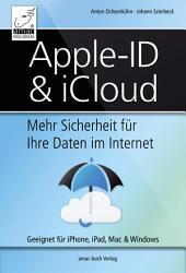 Apple-ID & iCloud: Mehr Sicherheit für Ihre Daten im Internet