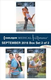 Harlequin Medical Romance September 2016 - Box Set 2 of 2: Reunited with His Runaway Bride\Saved by the Single Dad\A Daddy for Her Daughter